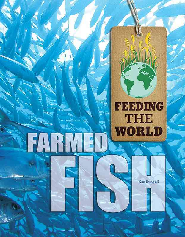 Farmed Fish By Etingoff, Kim